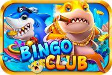 Bingo Club – Thiên Đường Bắn Cá Giải Trí Online