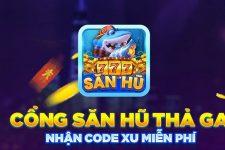 SanHu777   Săn Hũ 777 Đổi Thẻ Nhận Code 500 Xu