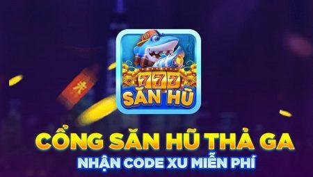 SanHu777 | Săn Hũ 777 Đổi Thẻ Nhận Code 500 Xu