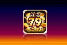 NoHu79 Club – Nổ hũ cực nhanh, rinh quà cực lớn